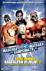 Triangular de la Muerte de máscaras y campeonato este 01/Jul/12 en IWRG 2