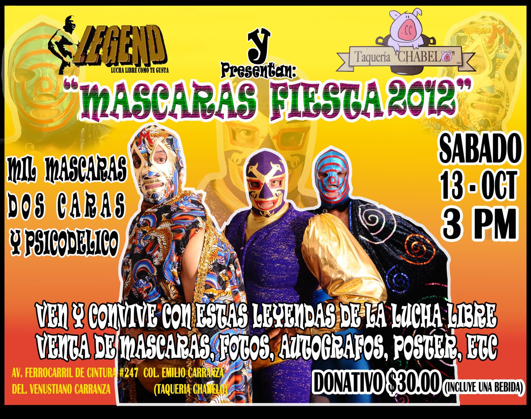 LEGEND: Máscaras Fiesta 2012
