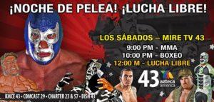 Pro Wrestling Revolution tendrá un show de lucha por Azteca America KMCE TV43