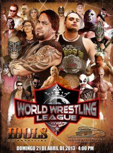 "Poster oficial del primer evento de la World Wrestling League, ""Idolos de la Lucha Libre"""