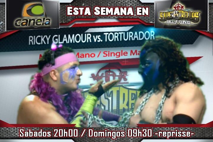 Ricky Glamour vs Torturador