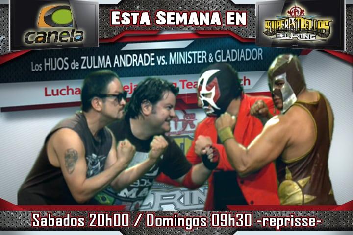 Hijos de Zulma Andrade vs The Minister & Gladiador