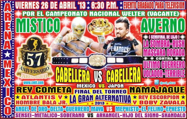 """57 Aniversario de la Arena México: Rey Cometa vs. Namajague – Místico (II) vs. Averno – Final del Torneo """"La Gran Alternativa"""" 2013 1"""