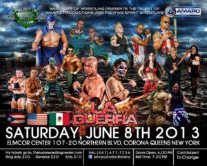 AMARO Productions Inc.- Fighting Spirit Wrestling: La Guerra - 8 de junio de 2013