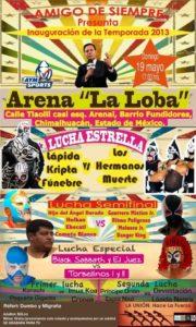 Inauguración de Temporada 2013 del Amigo de Siempre - Arena La Loba (19/5/13)