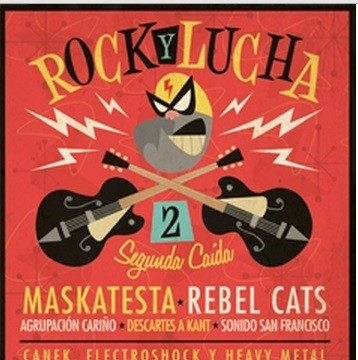 """Listo el cartel para """"Rock y Luchas Segunda Caída"""" 31"""