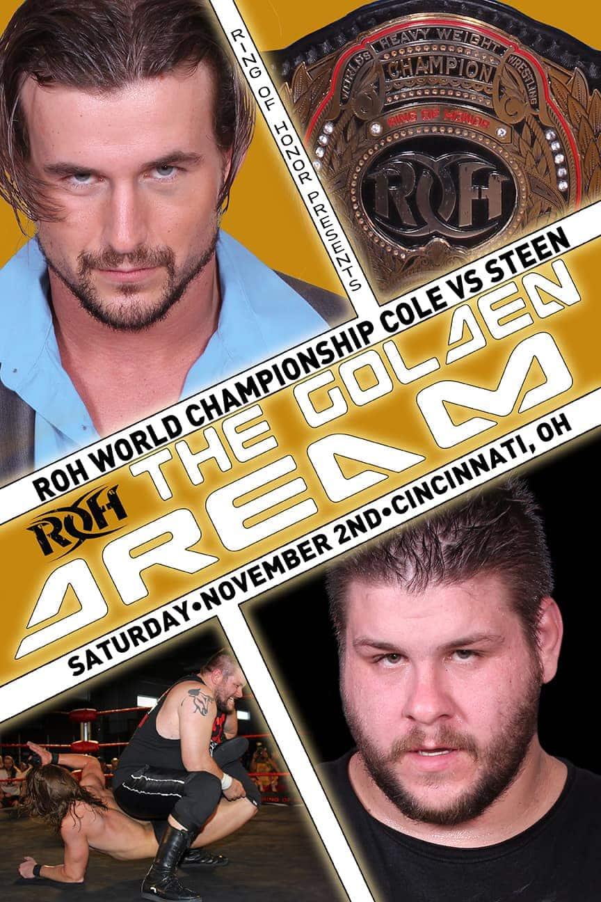 ROH: The Golden Dream / ROHwrestling.com
